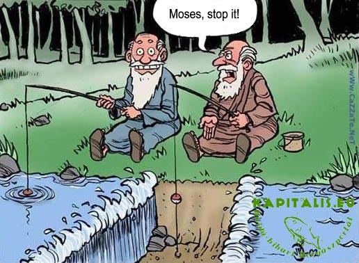 Soha ne horgász Mózessel