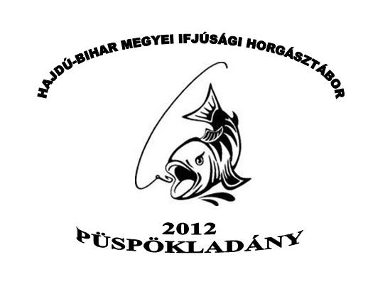 Hajdú-bihar megyei Ifjúsági Horgásztábor (Püspökladány 2012)