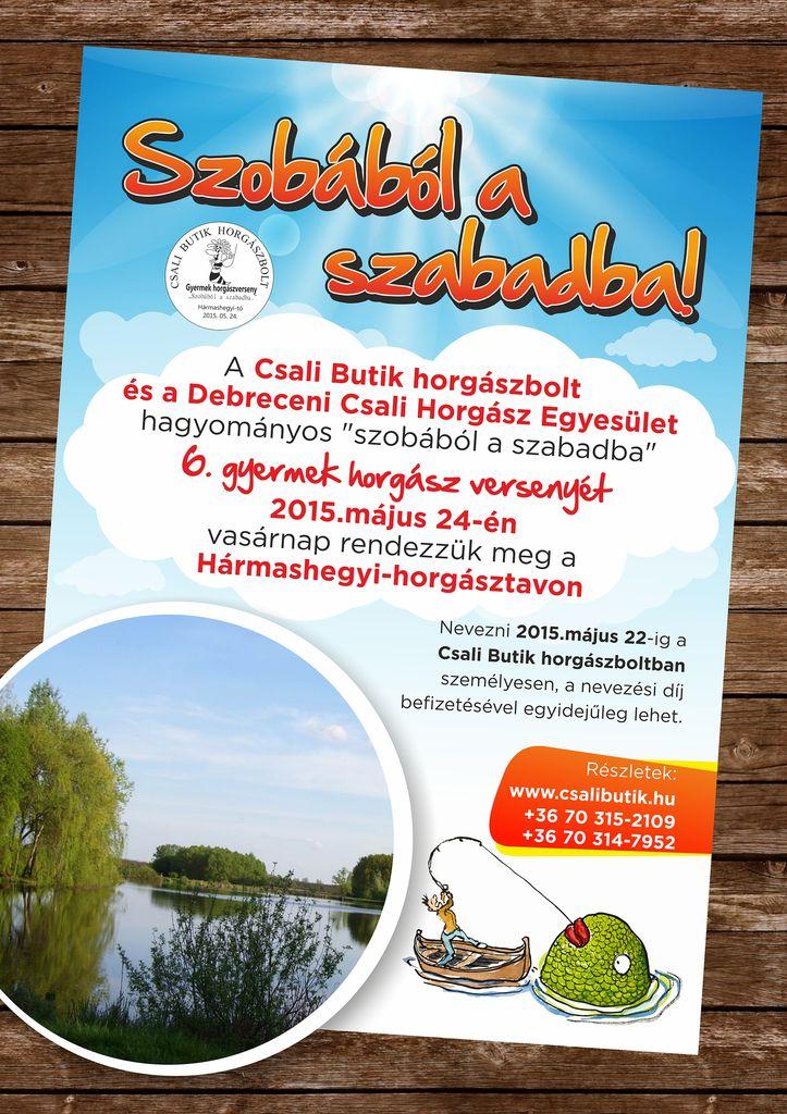 Szobából a szabadba gyermek horgászverseny a Debreceni Csali H.E. szervezésében (versenykiírás)