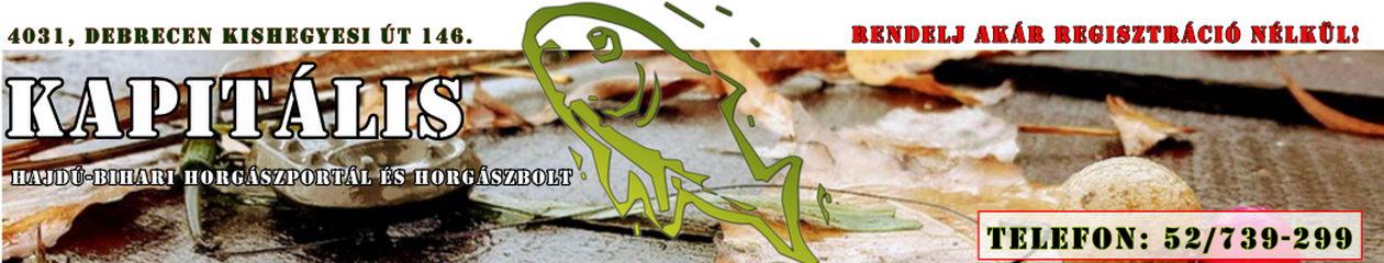 Kapitális Hajdú-bihari horgászportál horgászbolt és webáruház