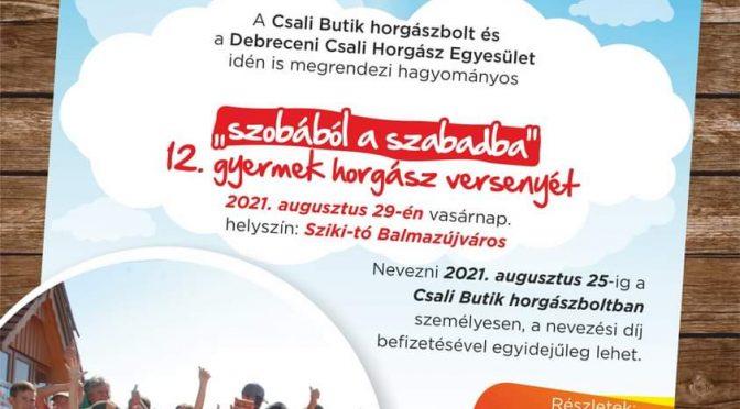 Szobából a szabadba 2021 – Gyermek horgászverseny